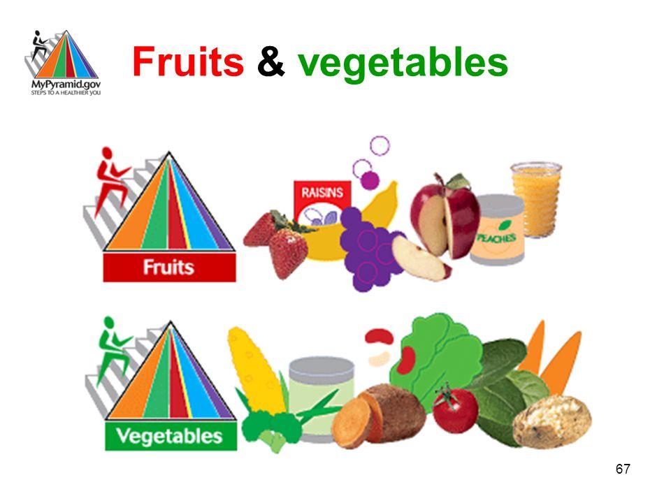 67 Fruits & vegetables