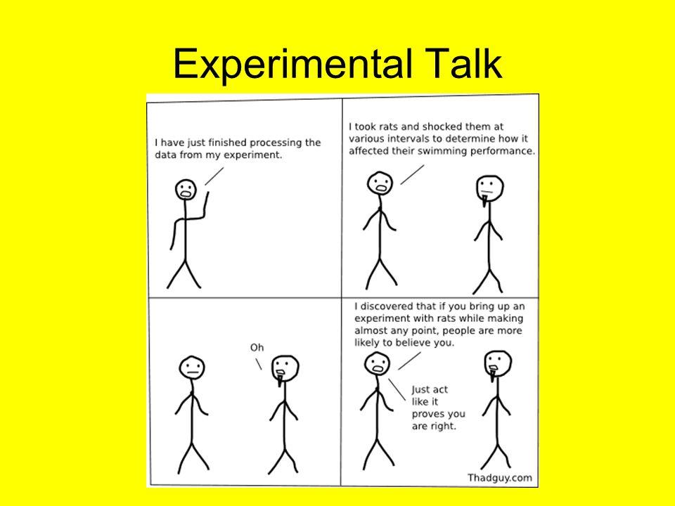 Experimental Talk