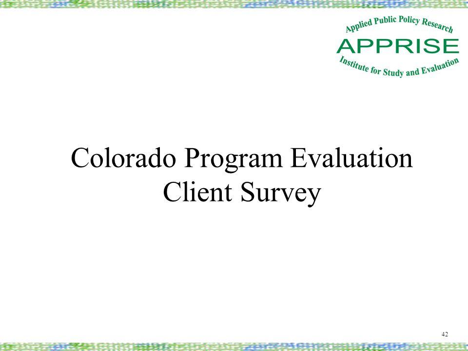 Colorado Program Evaluation Client Survey 42