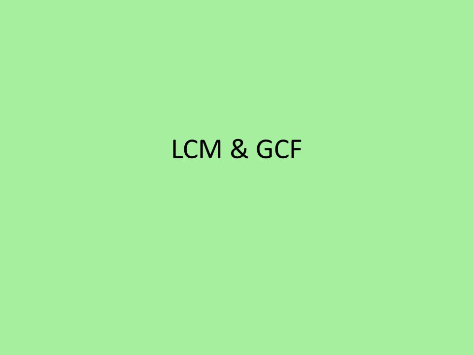 LCM & GCF