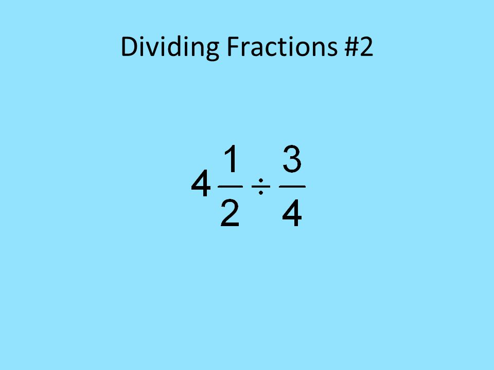 Dividing Fractions #2