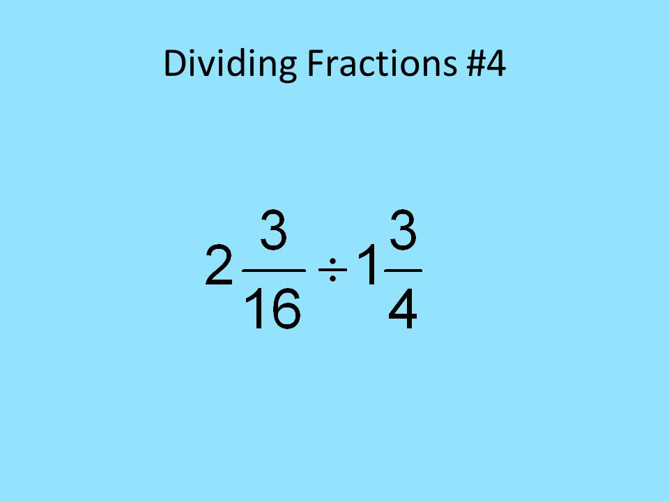 Dividing Fractions #4