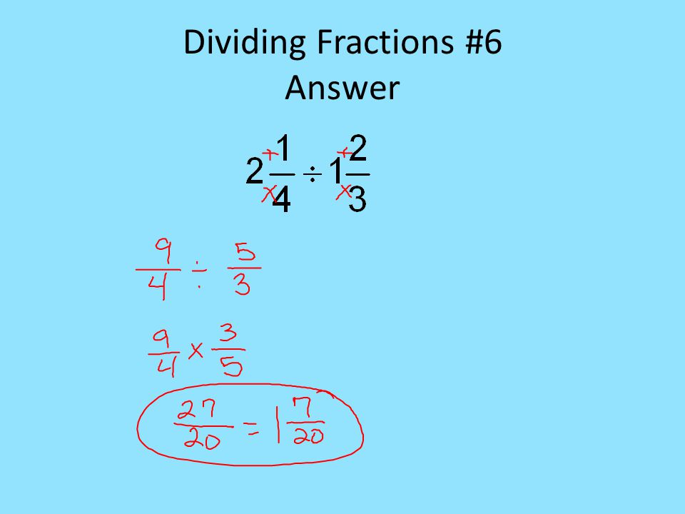 Dividing Fractions #6 Answer