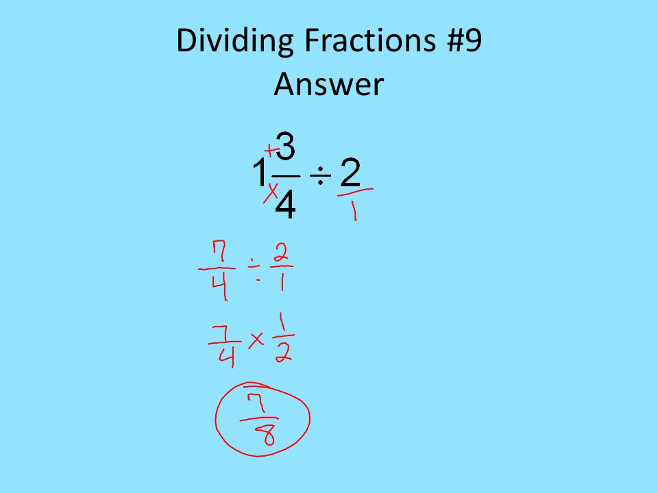 Dividing Fractions #9 Answer