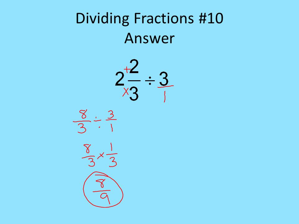 Dividing Fractions #10 Answer
