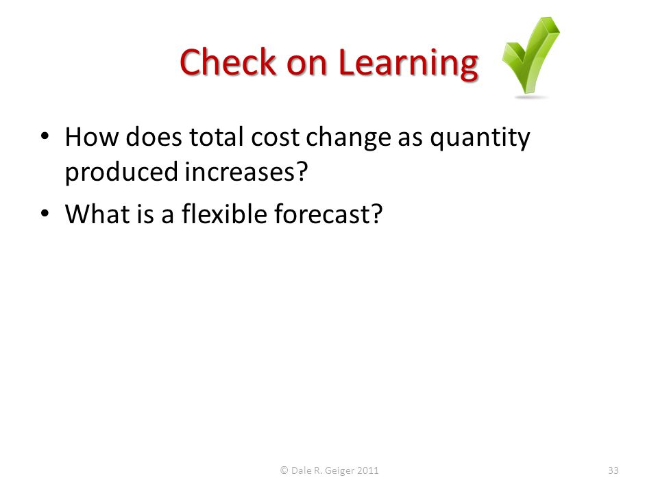 Check on Learning How does total cost change as quantity produced increases.