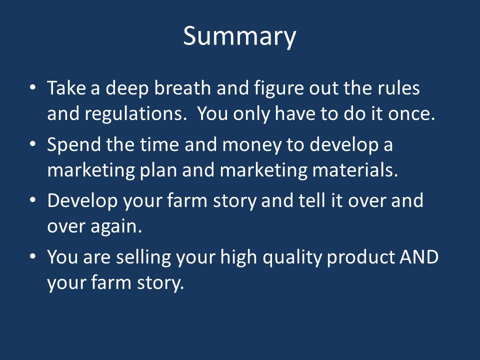 Summary Take a deep breath and figure out the rules and regulations.