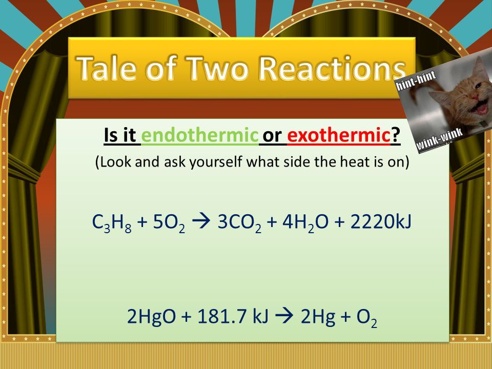 Is it endothermic or exothermic.