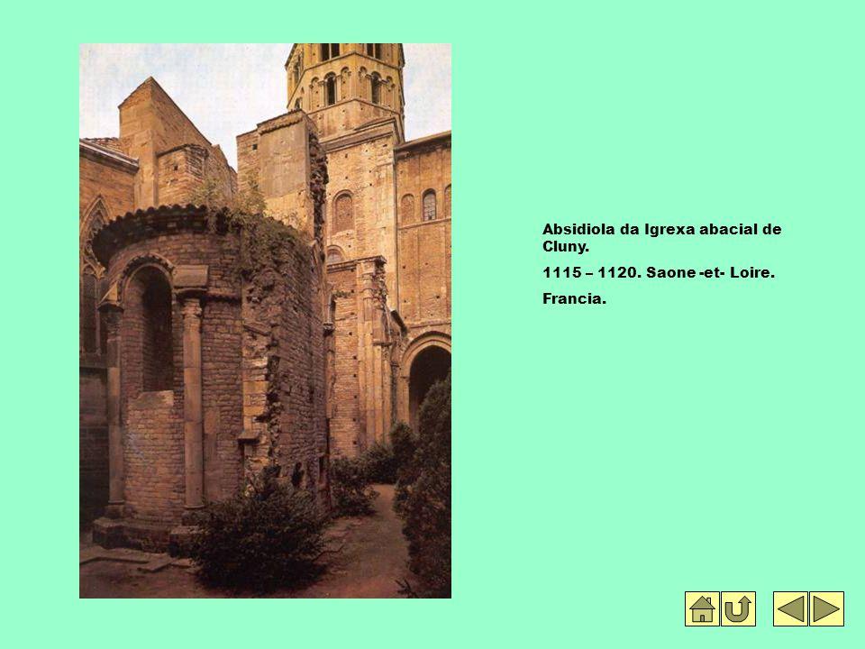 Absidiola da Igrexa abacial de Cluny. 1115 – 1120. Saone -et- Loire. Francia.