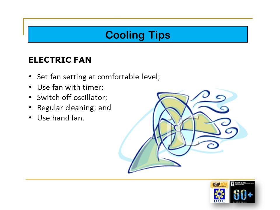Heating Tips Lower the thermostat; Repair leaky faucets; Use cold water when possible; Insulate water heater and pipes; Reduce the amount of water use; Install aerating, low-flow faucets and showerheads; Replace your water heater; and Conduct regular inspection.