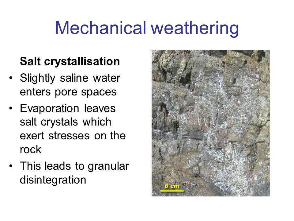Mechanical weathering Pressure release Rocks developed under great pressure. Later exposure releases pressure and exposure to atmosphere. Cracks devel