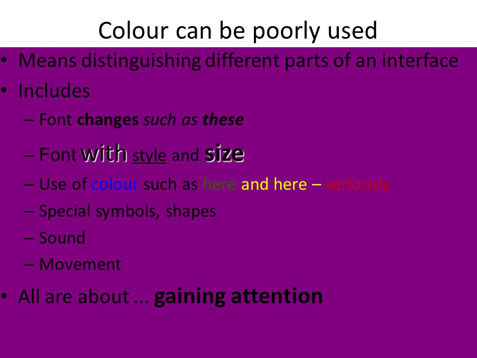 HAI2008. Lifelong ambient companions: challenges and steps to overcome them Colour can be poorly used Means distinguishing different parts of an inter