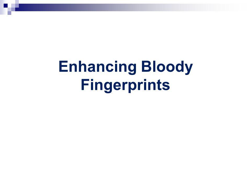 Enhancing Bloody Fingerprints