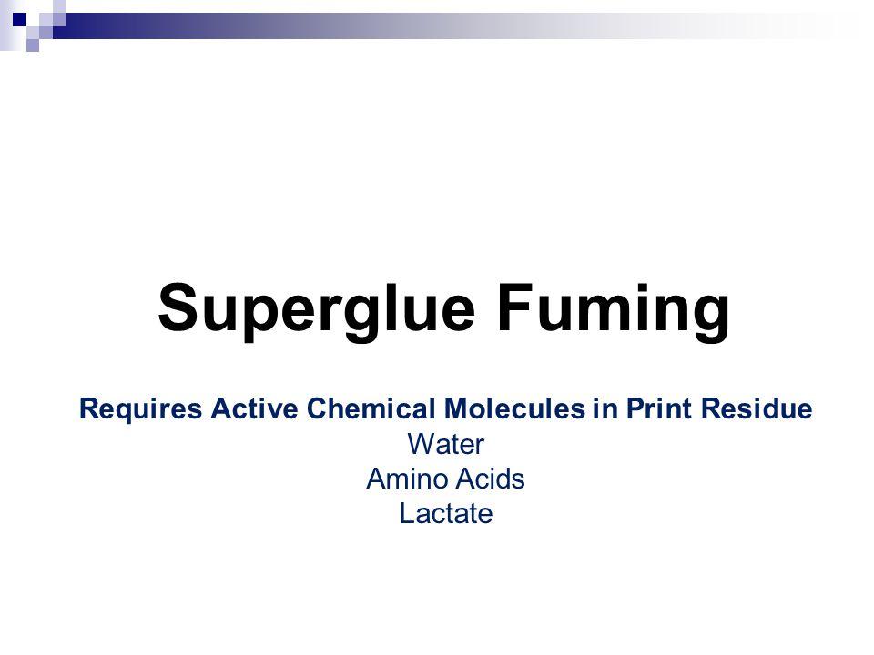 Superglue Fuming http://www.evidencemagazine.com/indexhttp://www.evidencemagazine.com/index.