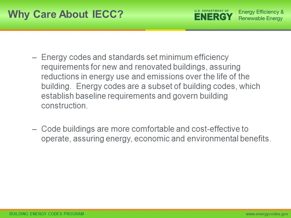 BUILDING ENERGY CODES PROGRAMwww.energycodes.gov Capable of complete shutoff of all controlled lights Sidelight daylight zones facing different cardinal orientations (within 45 degrees of due north, east, south, west) controlled independently of each other Exception: < 150 watts in each space is permitted to be controlled together with lighting in a daylight zone facing a different cardinal orientation Daylight-responsive Controls Section C405.2.3 – Cont'd.