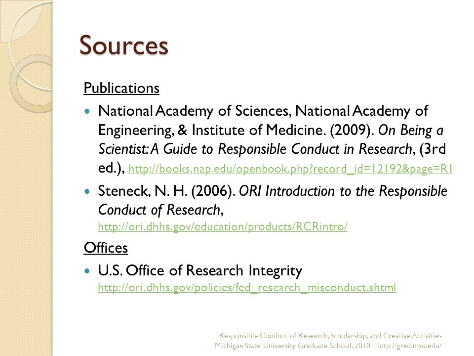 Sources Publications National Academy of Sciences, National Academy of Engineering, & Institute of Medicine.