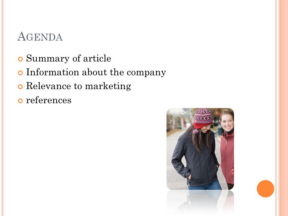 A GENDA Summary of article Information about the company Relevance to marketing references