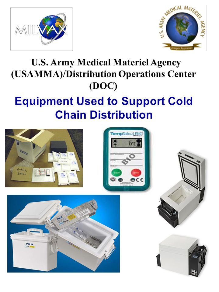 U.S. Army Medical Materiel Agency (USAMMA)/Distribution Operations Center (DOC) Equipment Used to Support Cold Chain Distribution