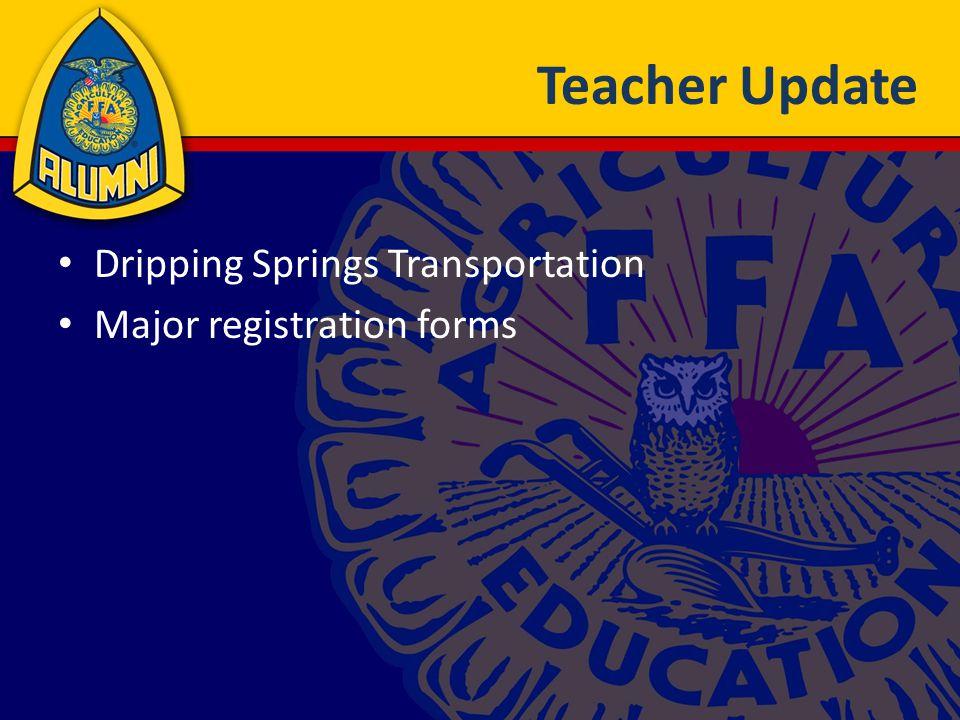 Teacher Update Dripping Springs Transportation Major registration forms