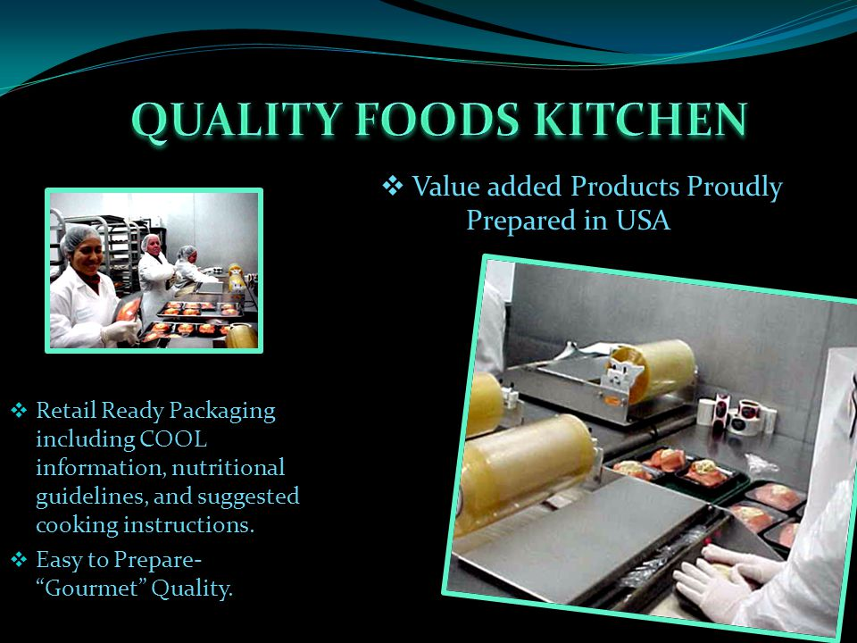  Retail Ready Packaging including COOL information, nutritional guidelines, and suggested cooking instructions.