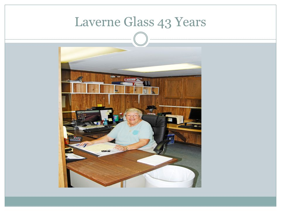 Laverne Glass 43 Years