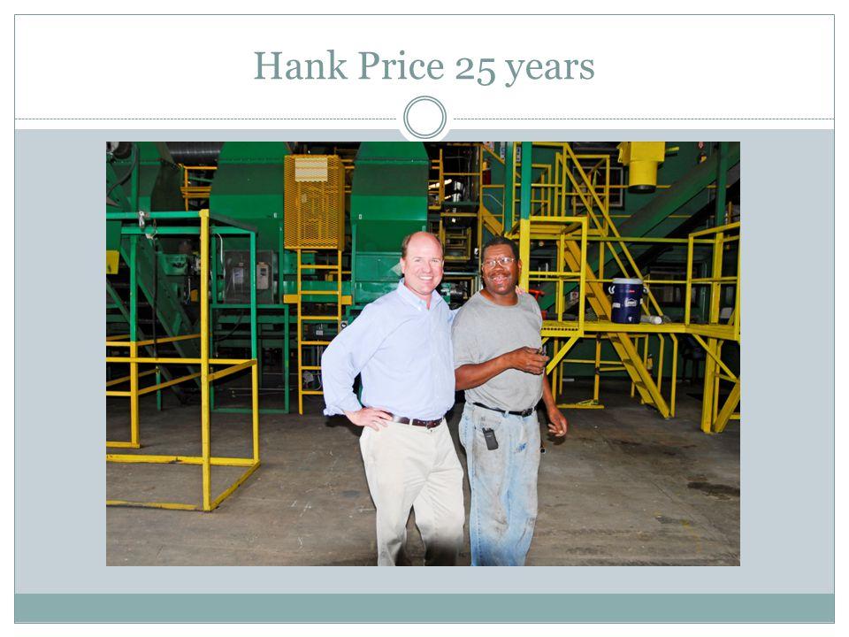 Hank Price 25 years