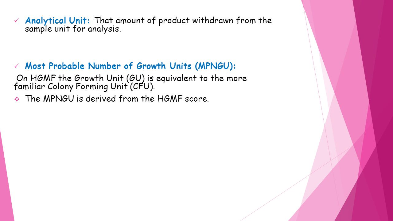 Analytical Unit: That amount of product withdrawn from the sample unit for analysis.