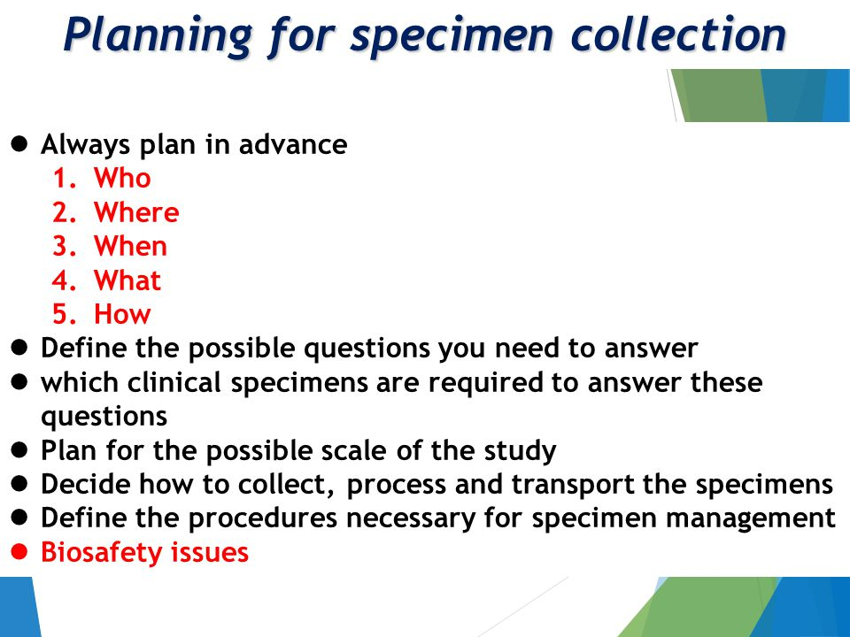 Specimen collection and processing Safety and decontamination procedures Basic safety precautions Gloves, clothing, mask, etc.