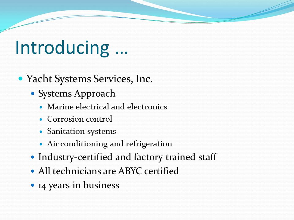Introducing … Yacht Systems Services, Inc.