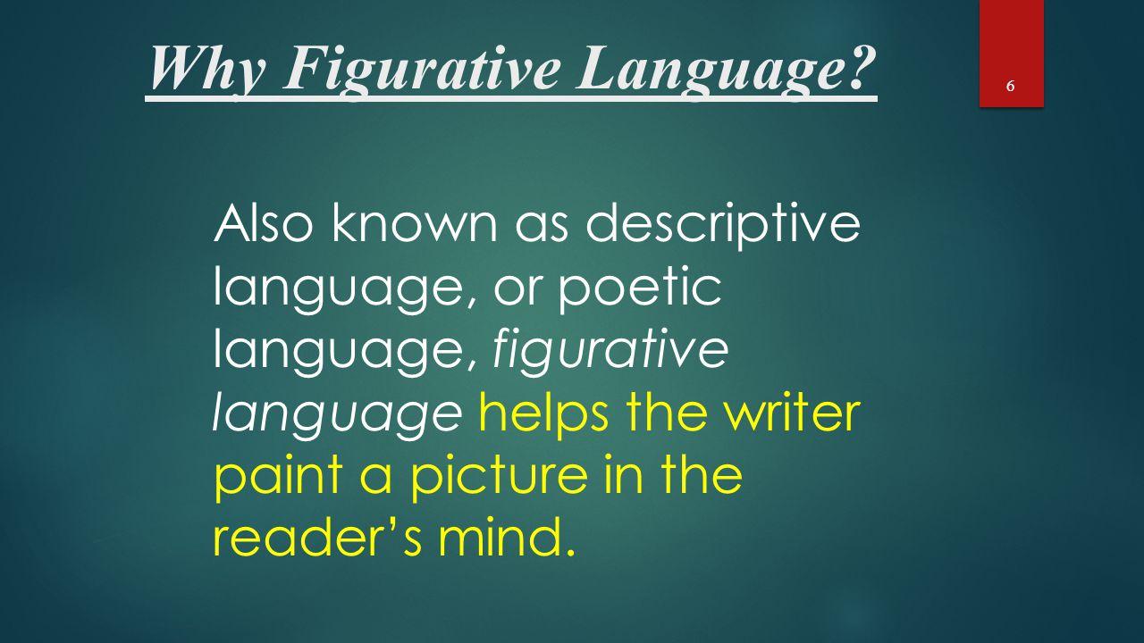 Why Figurative Language.