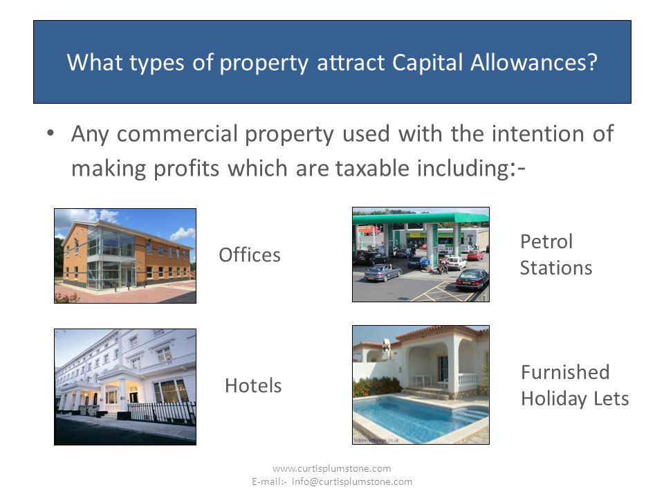 What types of property attract Capital Allowances.