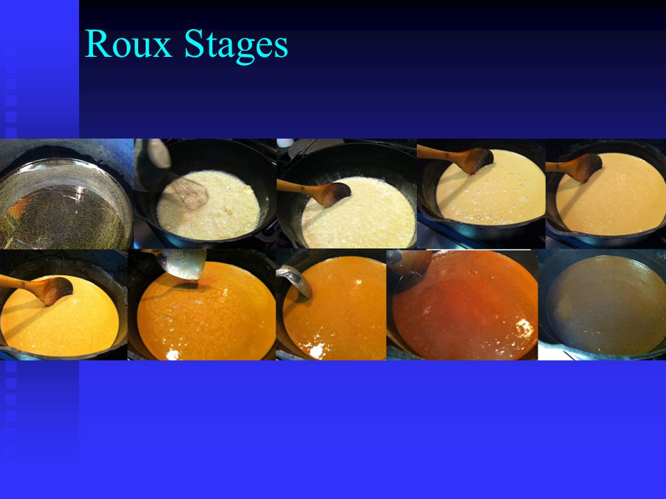 Roux Stages