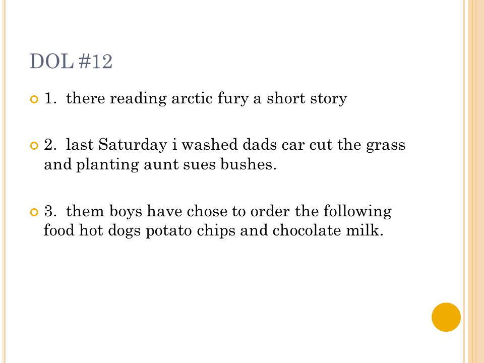 DOL #12 1. there reading arctic fury a short story 2.