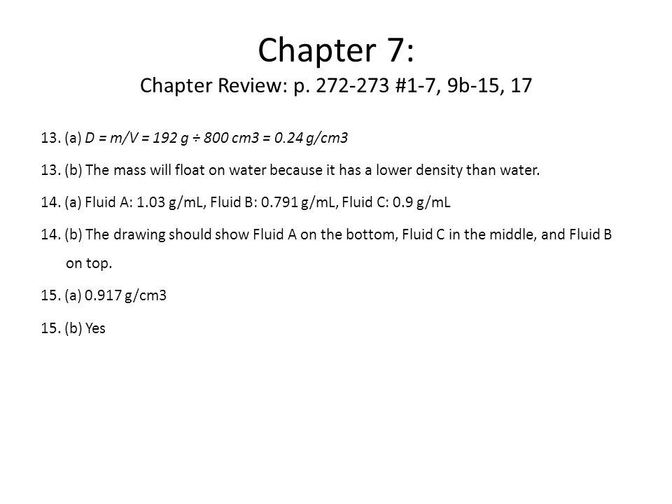 Chapter 7: Chapter Review: p.272-273 #1-7, 9b-15, 17 13.