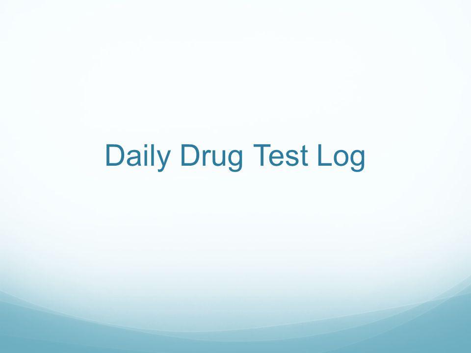 Daily Drug Test Log