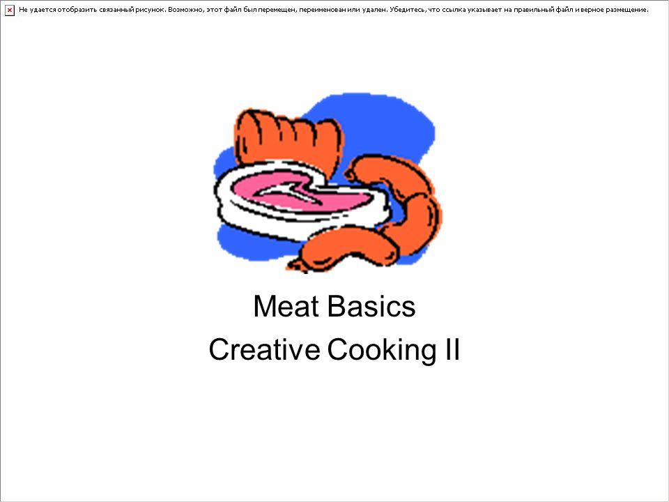 Meat Basics Creative Cooking II