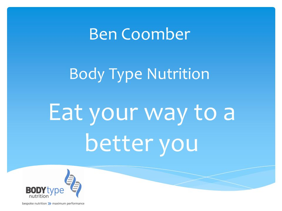 Body Type Nutrition Ben Coomber Eat your way to a better you
