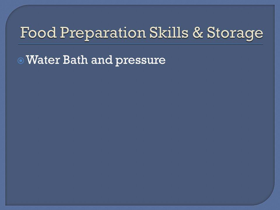  Water Bath and pressure