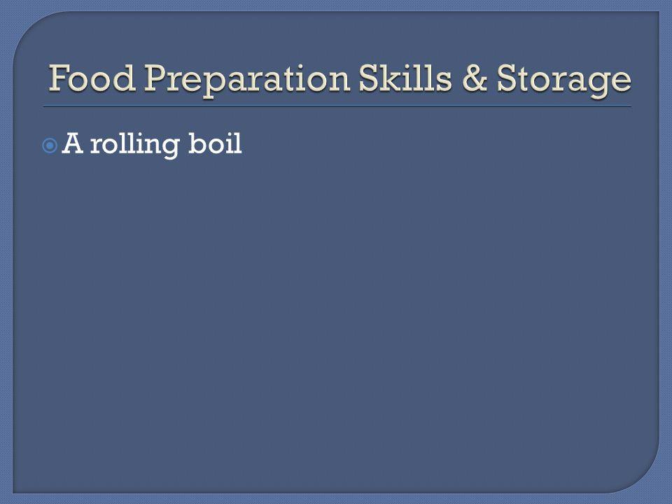  A rolling boil