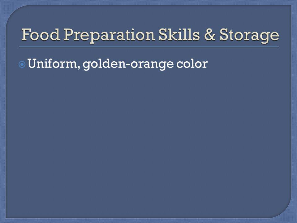  Uniform, golden-orange color