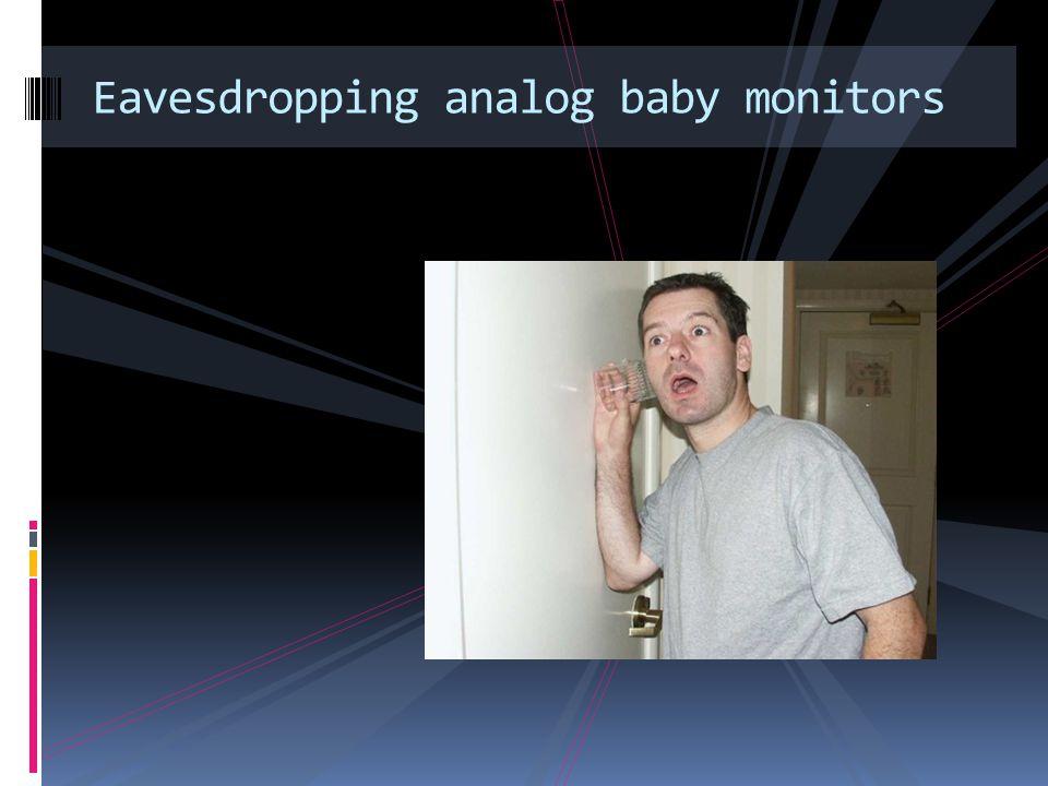 Eavesdropping analog baby monitors