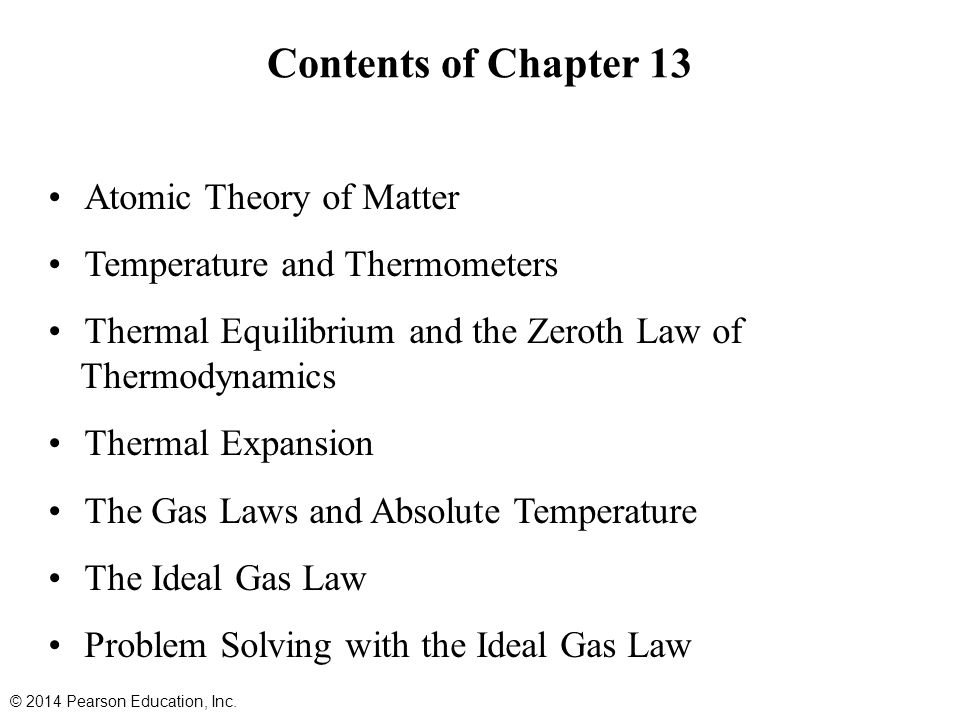 Summary of Chapter 13 All matter is made of atoms.