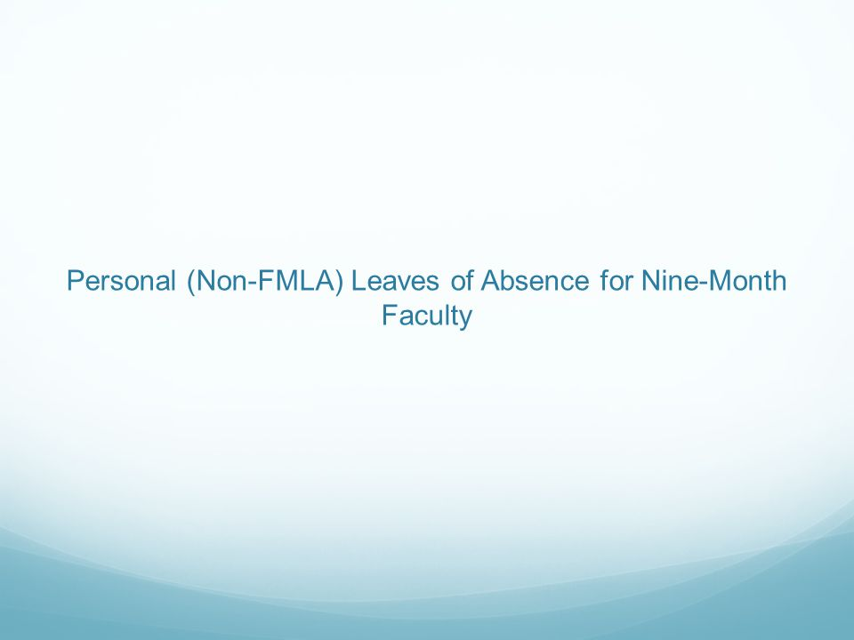 Personal (Non-FMLA) Leaves of Absence for Nine-Month Faculty