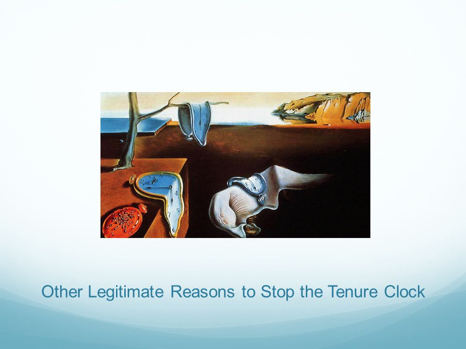 Other Legitimate Reasons to Stop the Tenure Clock