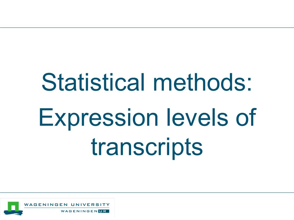 Statistical methods: Expression levels of transcripts