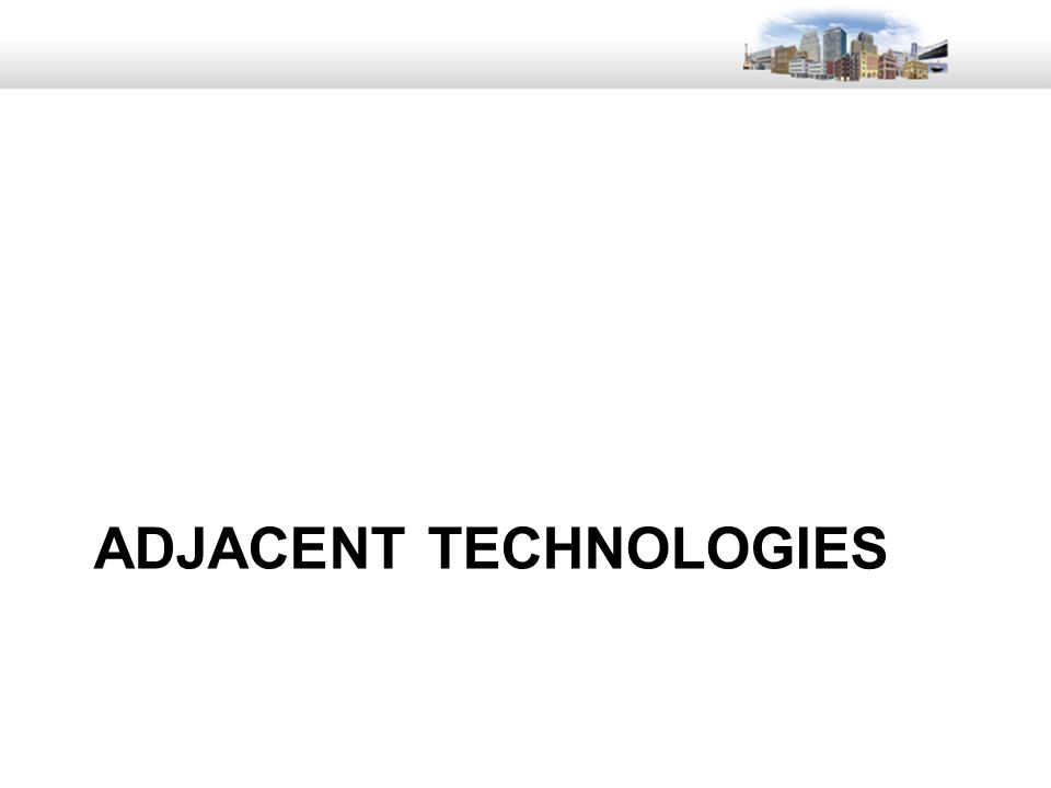 11 ADJACENT TECHNOLOGIES