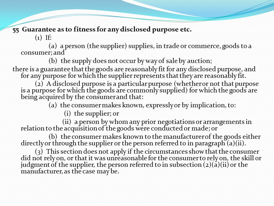 55 Guarantee as to fitness for any disclosed purpose etc.