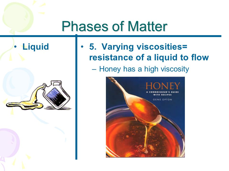 Phases of Matter Liquid5.
