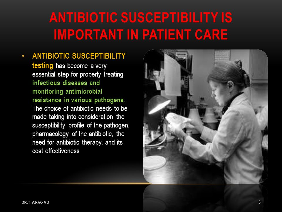 INDICATIONS FOR ROUTINE SUSCEPTIBILITY TESTING Susceptibility test may be performed in the clinical laboratory for two main purposes: To guide the clinician in selecting the best antimicrobial agent for an individual patient To accumulate epidemiological information on the resistance of microorganisms of public health importance within the community.
