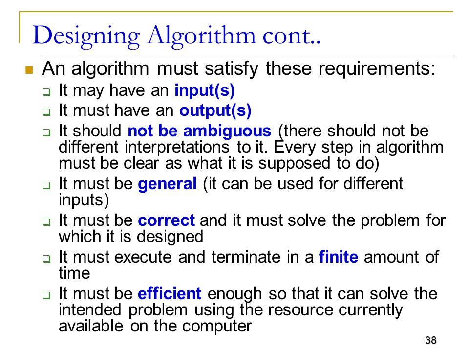 38 Designing Algorithm cont..